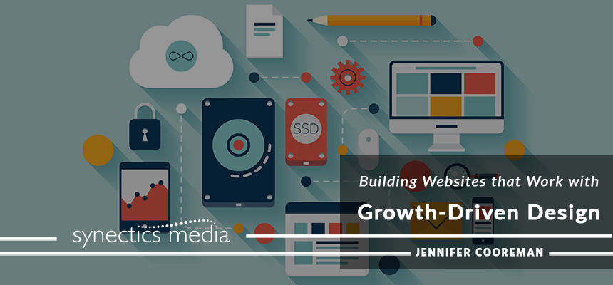 Building Websites That Work With Growth-Driven Design