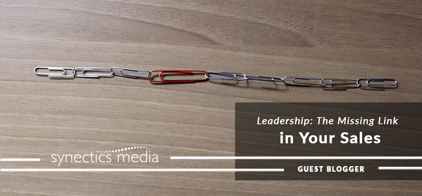 Leadership: The Missing Link in Your Sales
