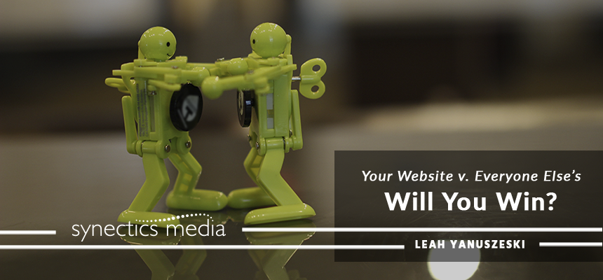 Your Website v. Everyone Else's: Will You Win?