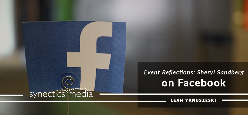 Event Reflections: Sheryl Sandberg on Facebook