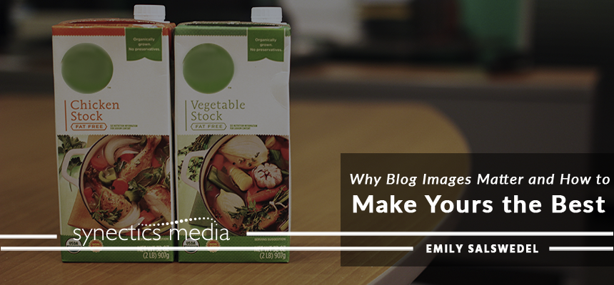 Why Blog Images Matter and How to Make Yours the Best
