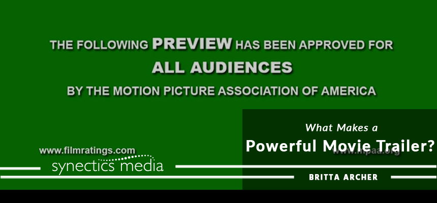 What Makes a Powerful Movie Trailer?