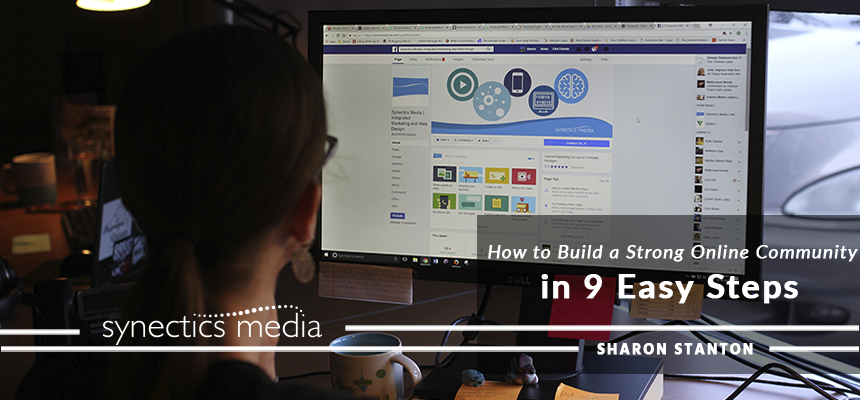 How to Build a Strong Online Community in 9 Easy Steps