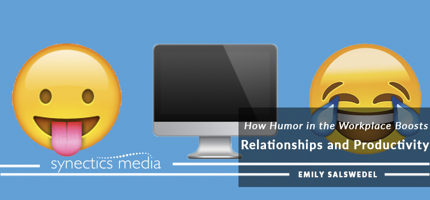 How Humor in the Workplace Boosts Relationships and Productivity
