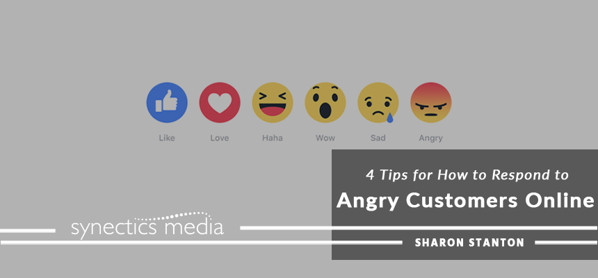 4 Tips for How to Respond to Angry Customers Online