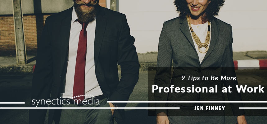 9 Tips to Be More Professional at Work