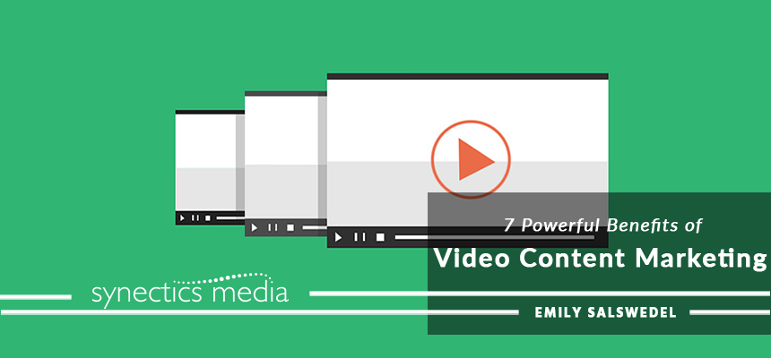 7 Powerful Benefits of Video Content Marketing