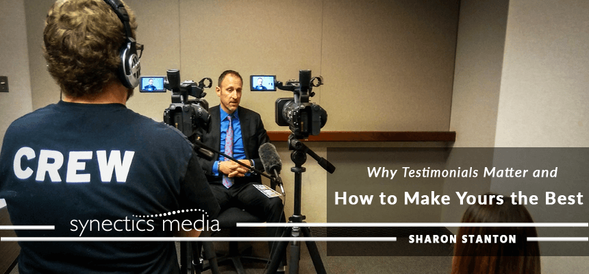 Why Testimonials Matter and How to Make Yours the Best